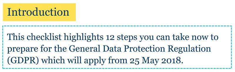 The 12 step list from the ICO helps to make it clear to businesses just what steps they need to take to properly prepare for the GDPR